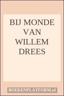 Bij monde van Willem Drees