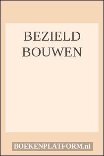 Bezield bouwen