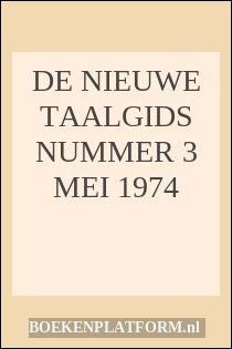 De Nieuwe Taalgids Nummer 3 Mei 1974