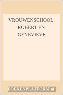 Vrouwenschool, Robert En Genevieve