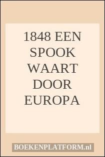 1848 Een spook waart door Europa