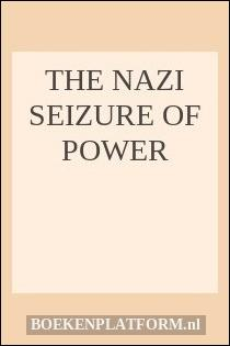"""the nazi seizure of power Business and industry in nazi germany contains six essays by some of the best   might termed the old """"nuremburg"""" theory of the nazi seizure of power (p 136) ."""