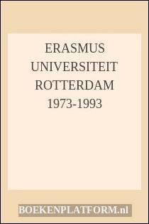 Erasmus Universiteit Rotterdam 1973-1993