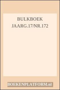 Bulkboek Jaarg.17/nr.172