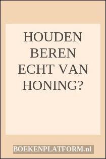 Houden Beren Echt Van Honing?