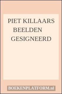 Piet Killaars beelden     GESIGNEERD
