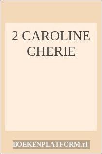 2 Caroline cherie