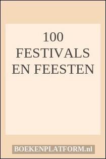 100 festivals en feesten