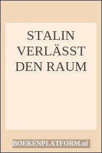 Stalin Verlässt Den Raum