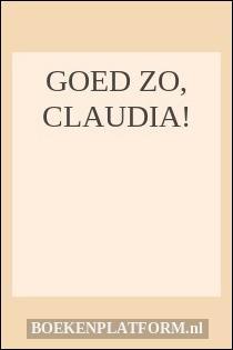 Goed zo, Claudia!
