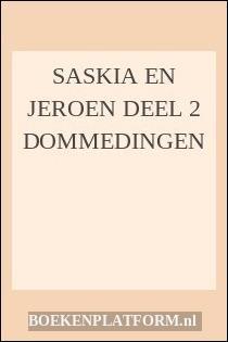 Saskia En Jeroen Deel 2 Dommedingen
