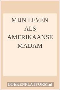Mijn Leven Als Amerikaanse Madam