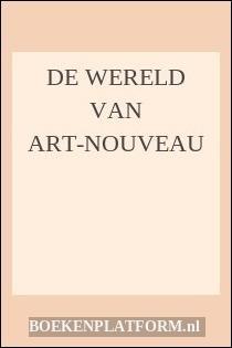 De Wereld Van Art-Nouveau