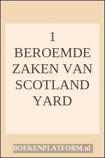 1 Beroemde zaken van scotland yard