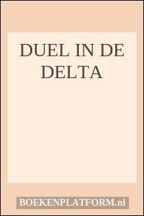 Duel in de delta