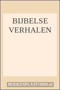 Bijbelse Verhalen
