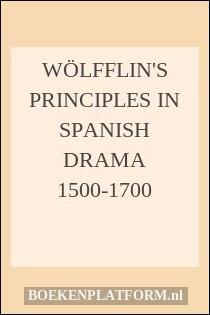 Wölfflin's principles in Spanish drama 1500-1700