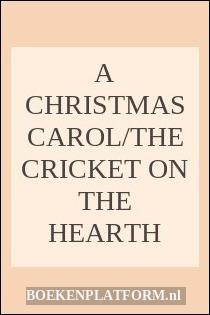 A Christmas Carol/the Cricket On The Hearth