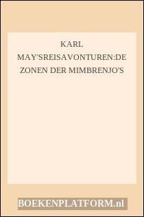 Karl May'sreisavonturen:de Zonen Der Mimbrenjo's