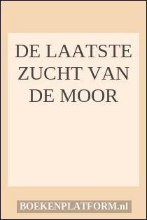De Laatste Zucht Van De Moor