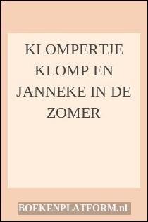 Klompertje Klomp En Janneke In De Zomer