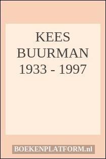 Kees Buurman 1933 - 1997
