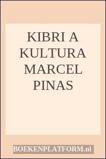 Kibri A Kultura Marcel Pinas