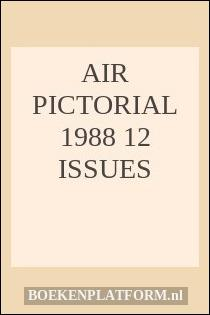 Air Pictorial 1988 12 issues