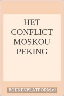 Het conflict Moskou Peking