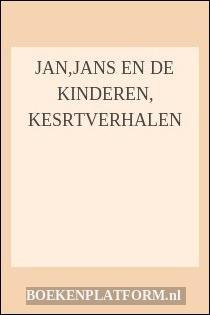 Jan,jans En De Kinderen, Kesrtverhalen