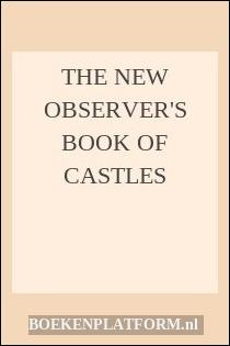 The New Observer's Book Of Castles