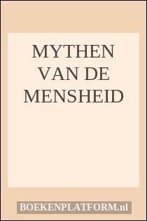 Mythen Van De Mensheid