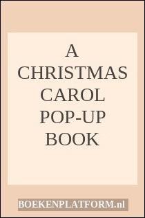 A Christmas Carol Pop-Up Book