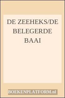 De Zeeheks/de Belegerde Baai