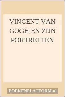 Vincent van Gogh en zijn portretten