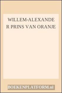 Willem-Alexander Prins Van Oranje
