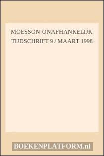 Moesson-onafhankelijk Tijdschrift 9 / Maart 1998