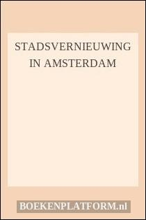 Stadsvernieuwing in Amsterdam