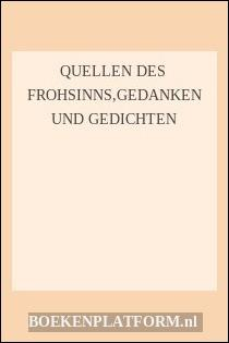 Quellen Des  Frohsinns,gedanken Und Gedichten