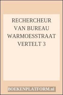 Rechercheur Van Bureau Warmoesstraat Vertelt 3