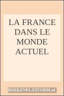 La France Dans Le Monde Actuel