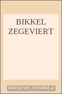 Bikkel zegeviert