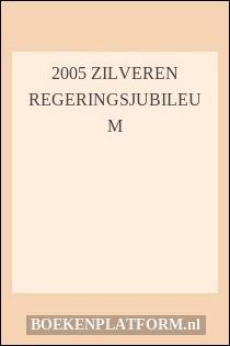 2005 Zilveren Regeringsjubileum
