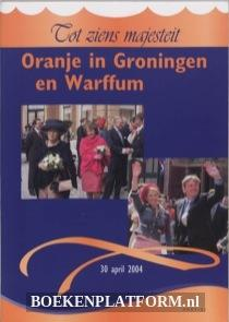 Oranje in Groningen en Warffum