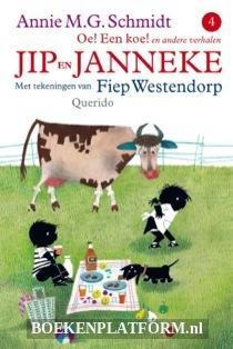 Jip en Janneke Oe! Een Koe!