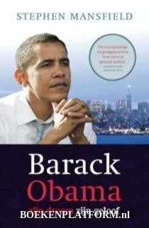 Barack Obama Zijn Droom Zijn Geloof