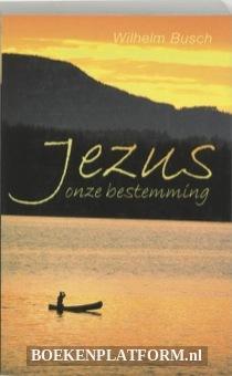 Jezus, Onze Bestemming