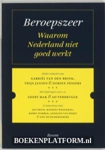 Beroepszeer Waarom Nederland Niet Goed Werkt